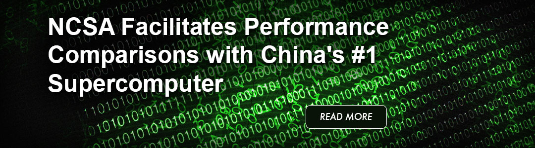 NCSA Facilitates Performance Comparisons with China's #1 Supercomputer